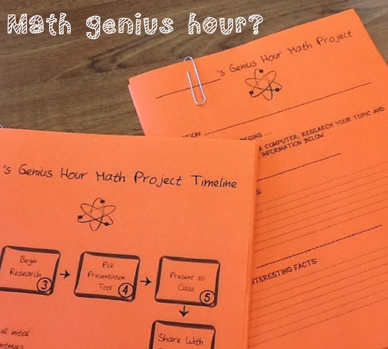 using genius hour ideas in math class